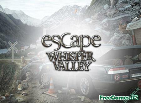 دانلود رايگان | دانلود بازي  Escape Whisper Valley | بازی فرار