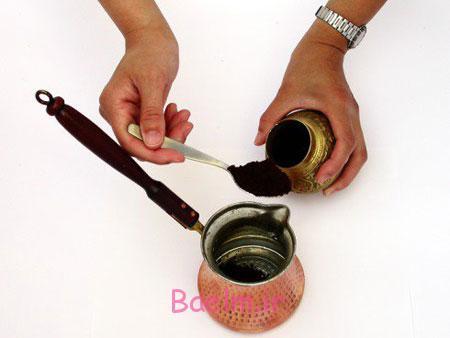 مراحل درست کردن قهوه ترک,طرز درست کردن قهوه ترک